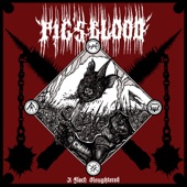 Pig's Blood - Unnamable Death (Unspeakable One Honored)