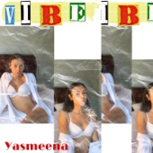 Yasmeena - Vibe