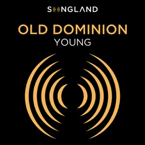 Old Dominion - Young