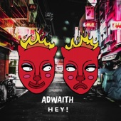 Adwaith - Hey!