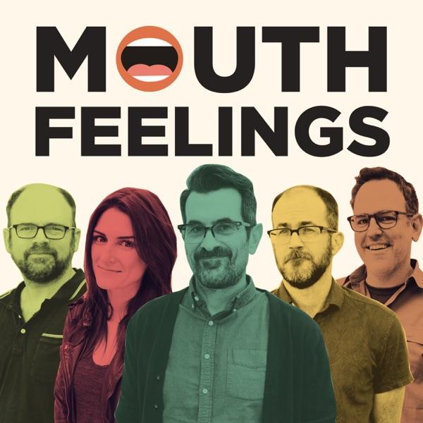 Mouth Feelings
