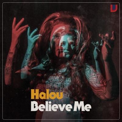 Believe Me - Single - Halou