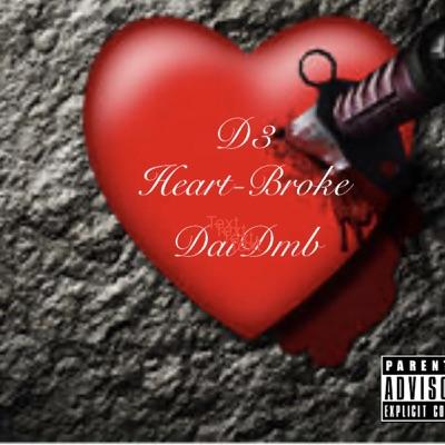 Heartbroke (feat. Daidmb) - Single - D3