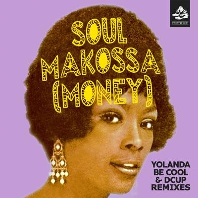 Soul Makossa (Money) [Remixes] - EP - Yolanda Be Cool