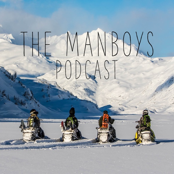 The Manboys Podcast | Listen Free on Castbox