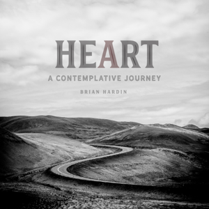 Brian Hardin - Heart - A Contemplative Journey
