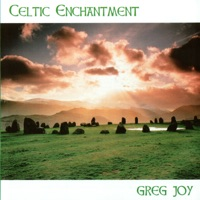 Celtic Enchantment by Greg Joy on Apple Music