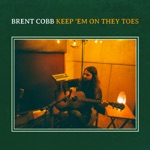 Brent Cobb - Good Times and Good Love