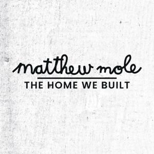 Matthew Mole - Take Yours, I'll Take Mine