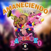 Amaneciendo Con Zaperoko - ZAPEROKO La Resistencia Salsera del Callao