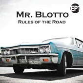 Mr. Blotto - Leaving So Happy