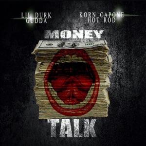 Lil Durk, Korn Capone, Gudda & Hot Rod - Money Talk