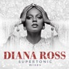 Supertonic: Mixes by Diana Ross