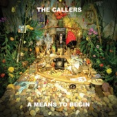 The Callers - Honey Be