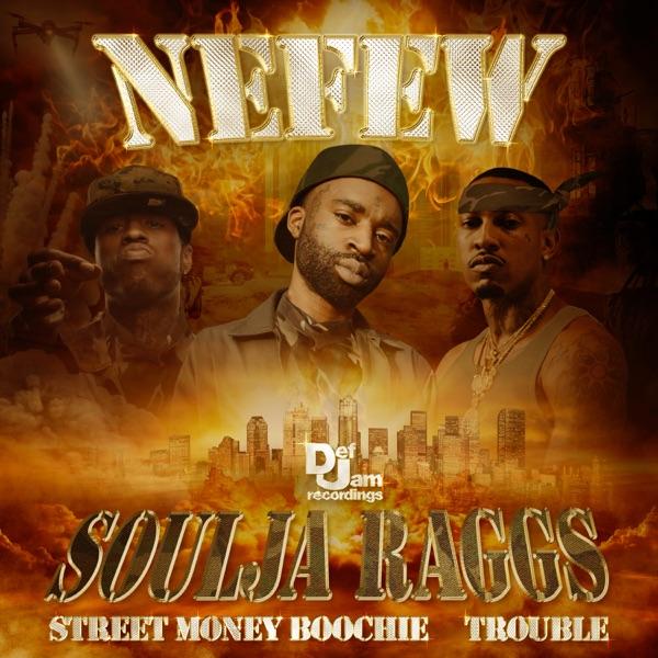 Soulja Raggs (feat. Street Money Boochie & Trouble) - Single