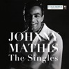 The Singles, Johnny Mathis