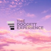 The Doggett Experience - Please Go Home
