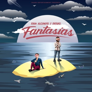 Rauw Alejandro & Farruko - Fantasías