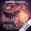 The Dragons of Dorcastle: The Pillars of Reality, Book 1 (Unabridged)