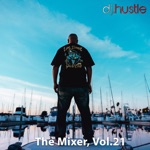 The Mixer, Vol. 21 (DJ Mix)