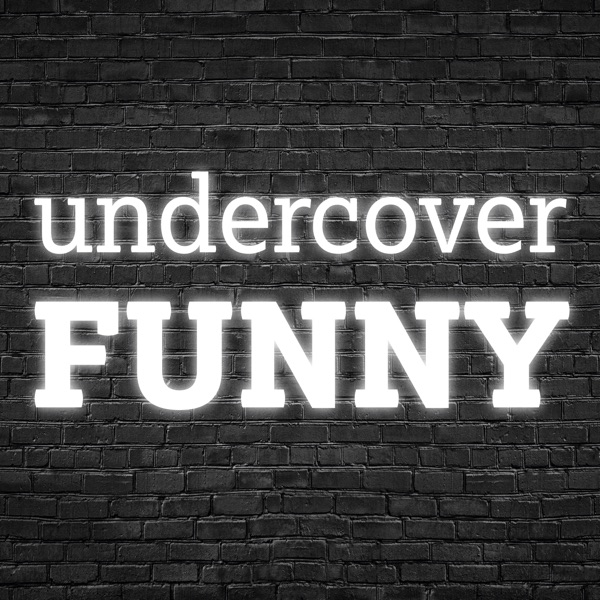 Undercover Funny