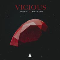 Vicious-Bhaskar & Kiko Franco