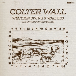 Colter Wall - Diamond Joe