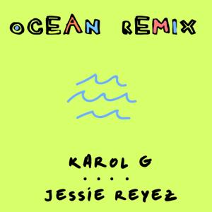 KAROL G & Jessie Reyez - Ocean (Remix)