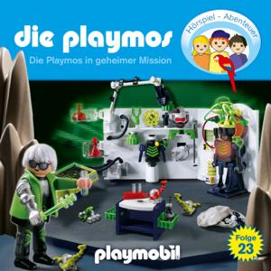 Die Playmos - Folge 23: Die Playmos in geheimer Mission (Das Original Playmobil Hörspiel)