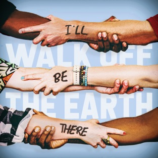 Walk Off the Earth - I'll Be There - Single