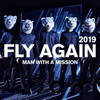MAN WITH A MISSION - FLY AGAIN 2019 アートワーク