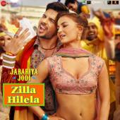 """Zilla Hilela (From """"Jabariya Jodi"""")"""