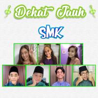 Cast of SMK - Dekat Jauh (From