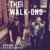 The Walk-Ons - Famous by Association - EP  artwork