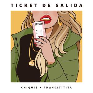 Chiquis Rivera & Amandititita - Ticket de Salida