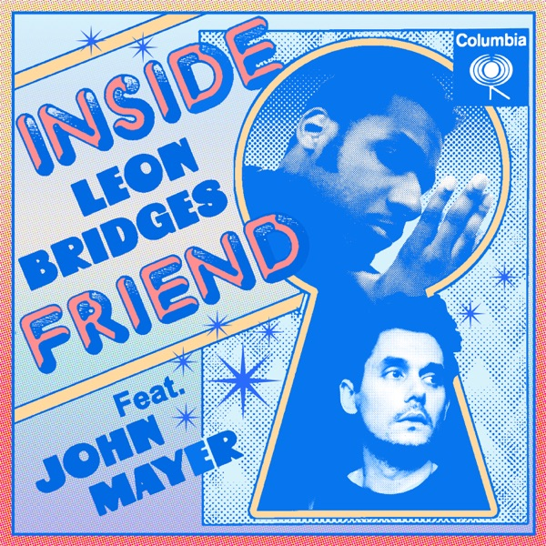Inside Friend (feat. John Mayer) - Single