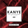 Kanye Remixes Pt 1 feat sirenXX Single