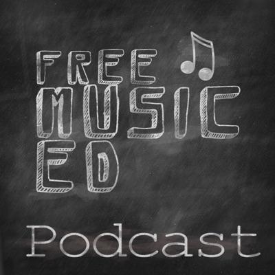 Free Music Ed Podcast