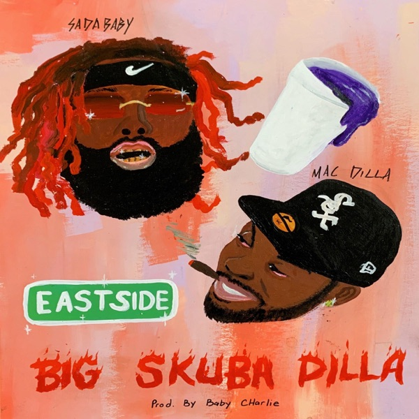 Big Skuba Dilla (feat. Sada Baby) - Single