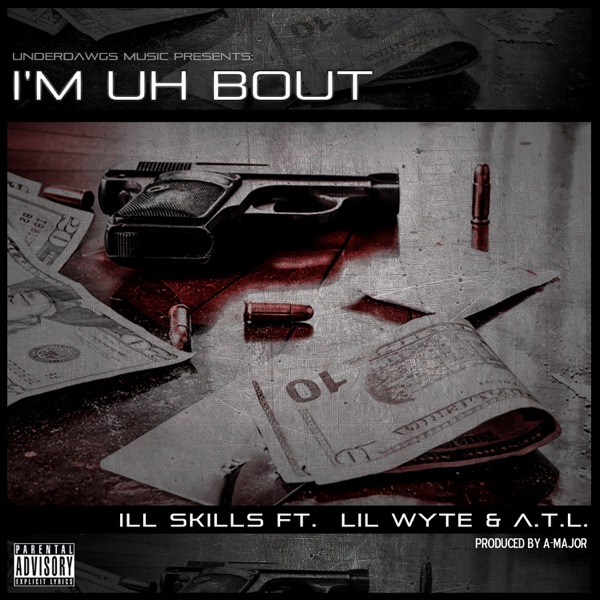 I'm Uh Bout (feat. Lil Wyte & A.T.L.) - Single