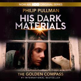 His Dark Materials: The Golden Compass (Book 1) (Unabridged) - Philip Pullman MP3 Download