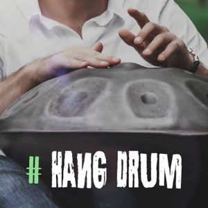 Hang Drum Pro - # Hang Drum: Relaxing Music with Nature Sounds for Meditation & Relaxation