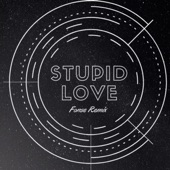 Fonse - Stupid Love (Remix)