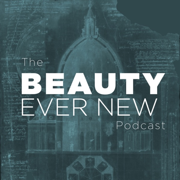 The Beauty Ever New Podcast