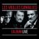 Les Vieilles Canailles : Le Live - Jacques Dutronc, Johnny Hallyday & Eddy Mitchell