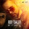 Rob Fowler
