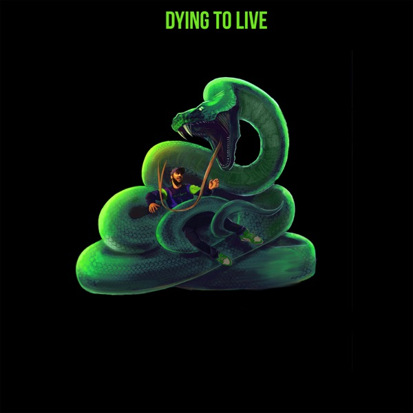 Dying to Live - Single