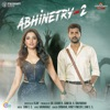 Abhinetry 2 Original Motion Picture Soundtrack Single