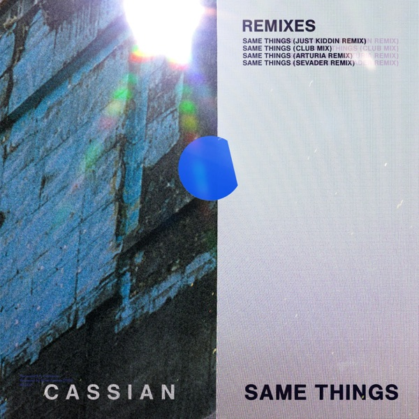 Same Things (feat. Gabrielle Current) [Remixes] - EP