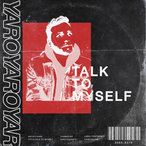 Yaro - Talk to Myself - EP